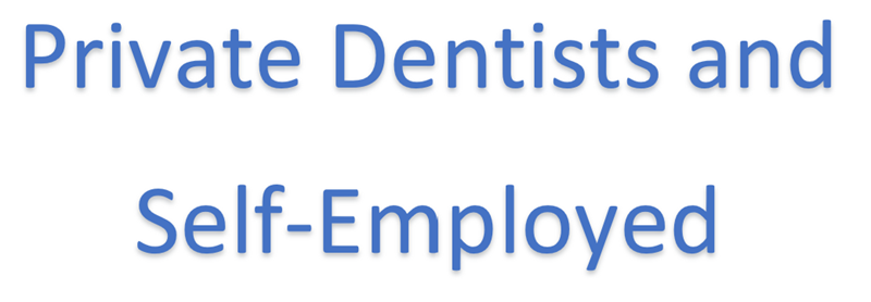 Private Dentists and Self-employed